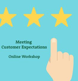 Meeting and Exceeding Customer Expectations  – Online Workshop