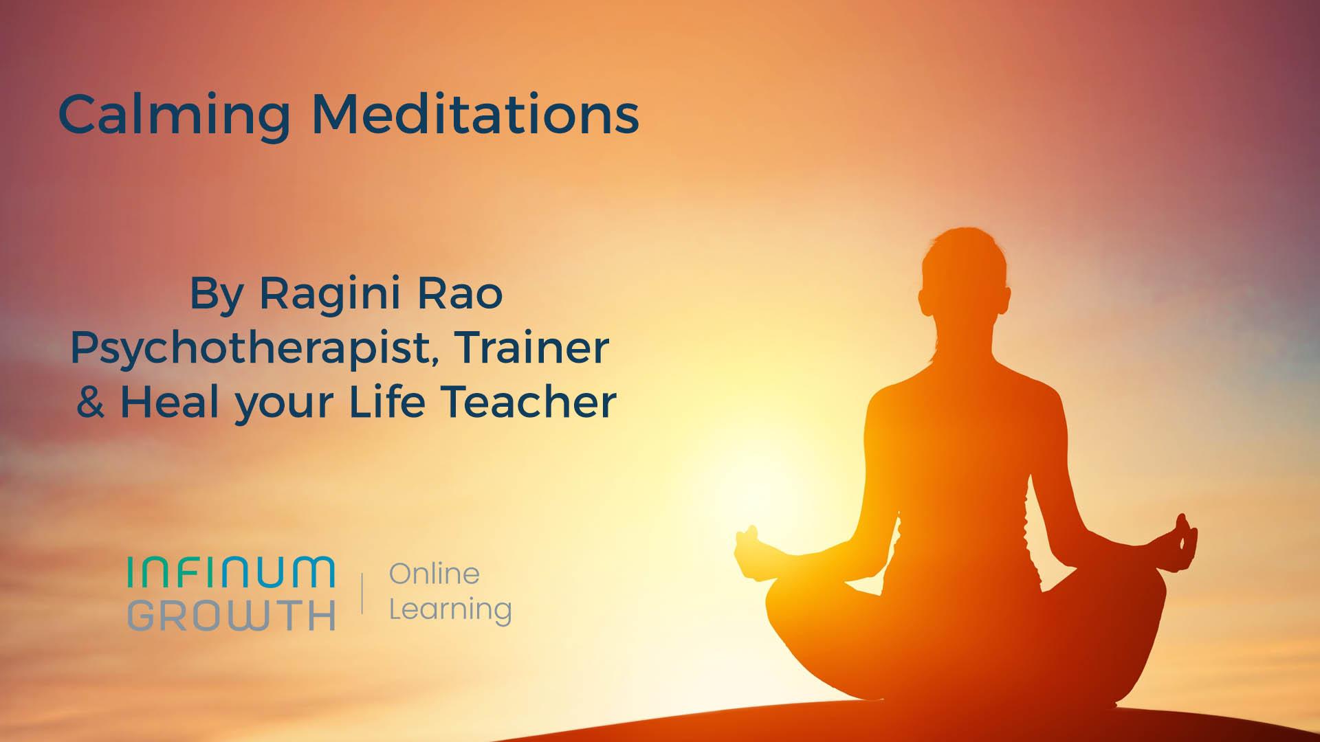 Calming Meditations – InfinumGrowth